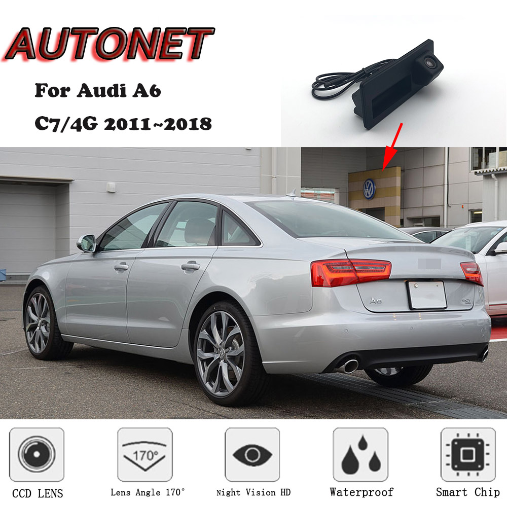 AUTONET Car Trunk Handle Camera For Audi A6 C7/4G 2011 2012 2013 2014 2015 2016 2017 2018 Night Visioin Backup Rear View Camera