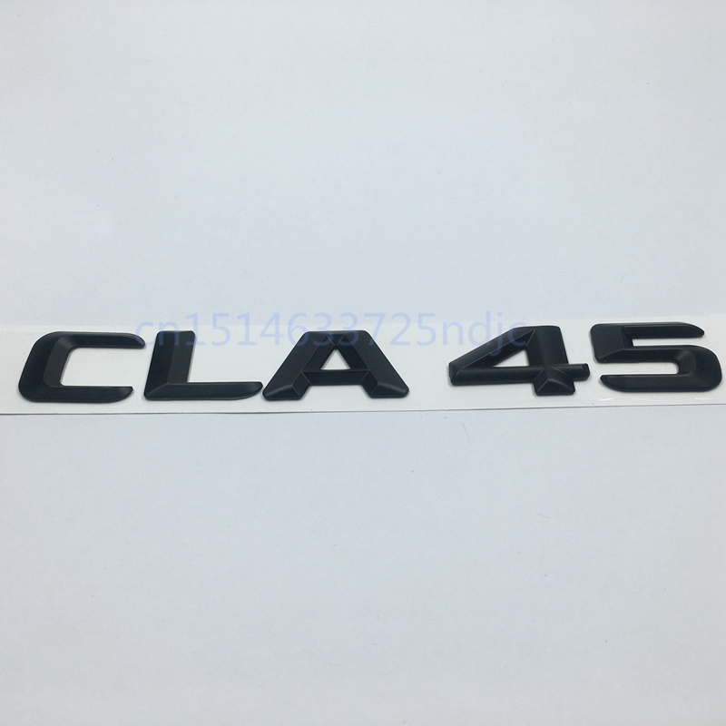 Matt Black ABS CLA 45 Car Trunk Rear Letters Badge Emblem Logo Sticker for <font><b>Mercedes</b></font> Benz <font><b>AMG</b></font> CLA Class <font><b>CLA45</b></font> <font><b>AMG</b></font> image
