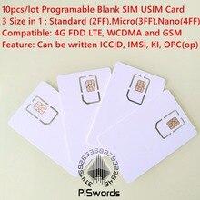 10 шт./лот записываемая программируемая пустая SIM USIM карта 4G LTE WCDMA GSM Nano micro SIM карта с микро nano размером FF 3FF 4FF 3 в 1