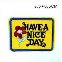 Have a Nice Day with red flower in yellow background Full of love Embroidered iron on patch Dress breaking