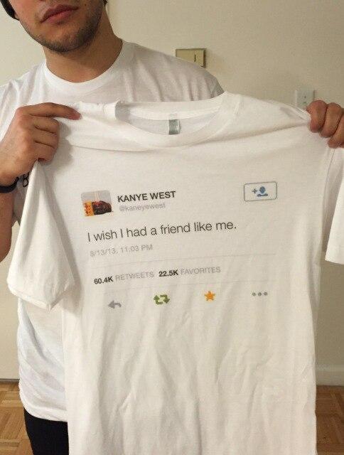 Schmuck & Zubehör Ich Hatte Einen Freund Wie Mich T Hemd Männer Sommer Kurzarm Tumblr Mode Gedruckt T-stück Beiläufige Grunge Hemd Krankheiten Zu Verhindern Und Zu Heilen Verantwortlich Kanye West Tweet Ich Wünschte