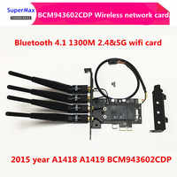 Dual frequency network card BCM943602CDP 802.11ac Bluetooth 4.1 PCI-e Adapter Wireless Card /100% usage