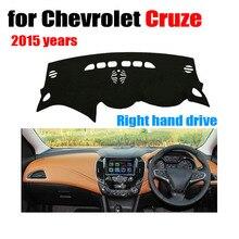 Приборной панели автомобиля охватывает мат для Chevrolet Cruze 2015 лет правой накопители dashmat автомобиль тире площадку инструмент Аксессуары платформы
