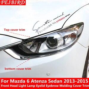 Image 1 - Front Head Light Lamp Eyelid Eyebrow Molding Cover Kit Trim Accessories For Mazda 6 Atenza Sedan 2013 2014 2015