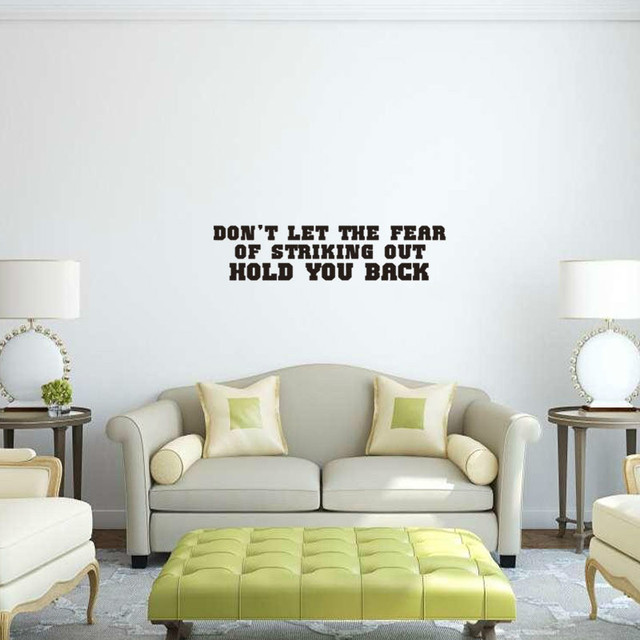 Letter Vinyl Wall Decal   Do Not Let The Fear Of Striking Out Hold On Your