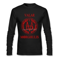 Valar Morghulis All Men Must Die T Shirt Custom Long Sleeve T Shirt Men Top Resilient