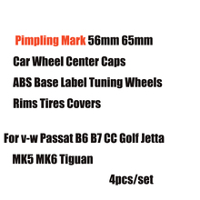 Pimpling Mark 56mm 65mm Car Wheel Center Caps ABS Base Label Tuning Wheels Rims Tires Covers For vw Passat B6 B7 CC Golf Jetta
