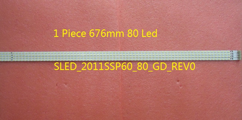 E329419 SLED_2011SSP60_80_GD_REV0 80 LED 676MM For Sharp LCD-60LX830A LCD-60LX531A LED TV Backlight Strip led телевизор sharp lcd 60lx850a 60 wifi 3d