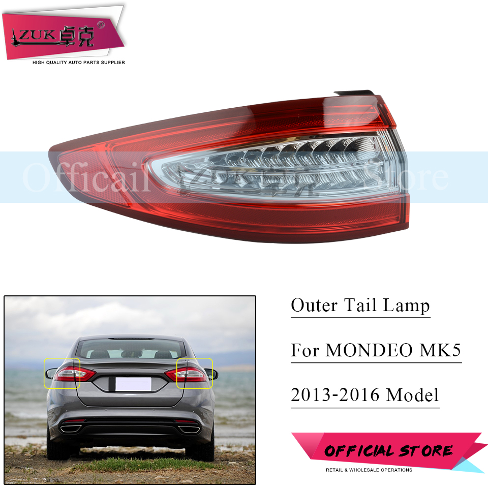 ZUK AUTO CAR Outer Tail Lamp Tail Light Assy Stop Lamp LED For Ford FUSION MONDEO