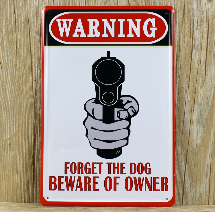 forget the dog beware of owner metal tin signs art wall decor