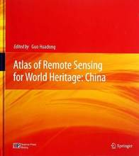 Atlas of Remote Sensing for World Heritage:China Keep on learn as long as you live knowledge is priceless and no border-180
