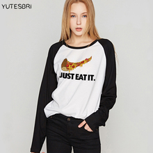 8d1d5888 Fashion fall clothing for women JUST EAT IT camisa feminina oversized t  shirt funny pizza women