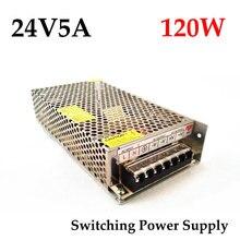 Controlador del interruptor de la fuente de alimentación para cámara de Monitor, 24VDC, 5A, 120W, entrada de CA 100 ~ 240V a CC 24V, envío gratuito