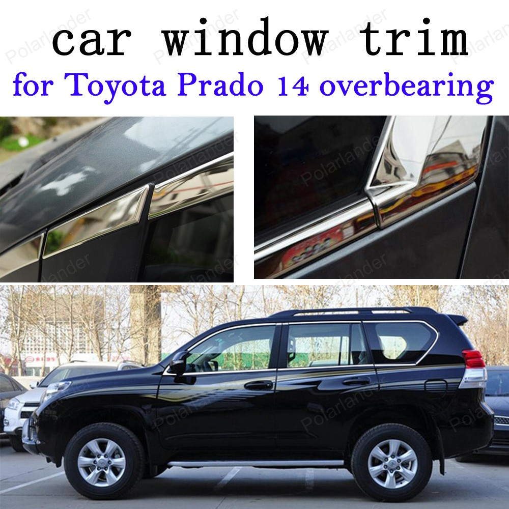 Car Exterior Accessories Decoration Strips Stainless Steel Window Trim for Toyota Prado 2014 overbearing все цены