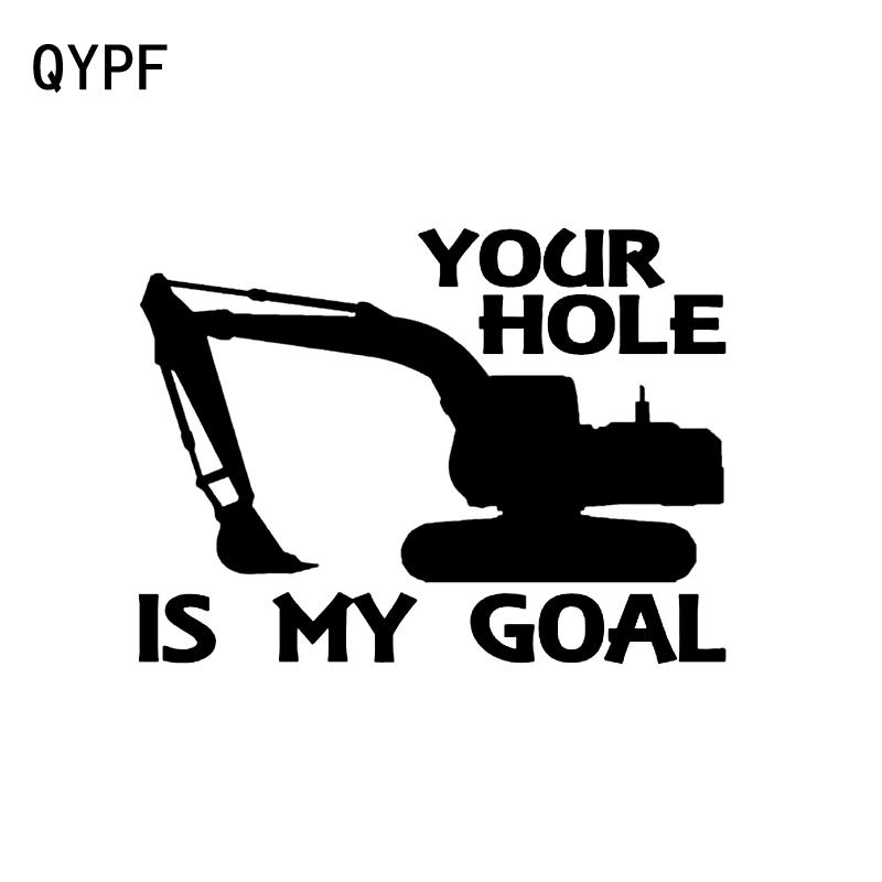 QYPF 12.6CM*9.2CM Fun Your Hole Is My Goal Vinyl Car-styling High-quality Car Sticker Decal C15-3205