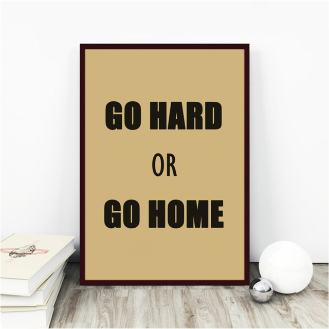 Slogan poster go hard or go home print picture abstract kraft paper wall stickers