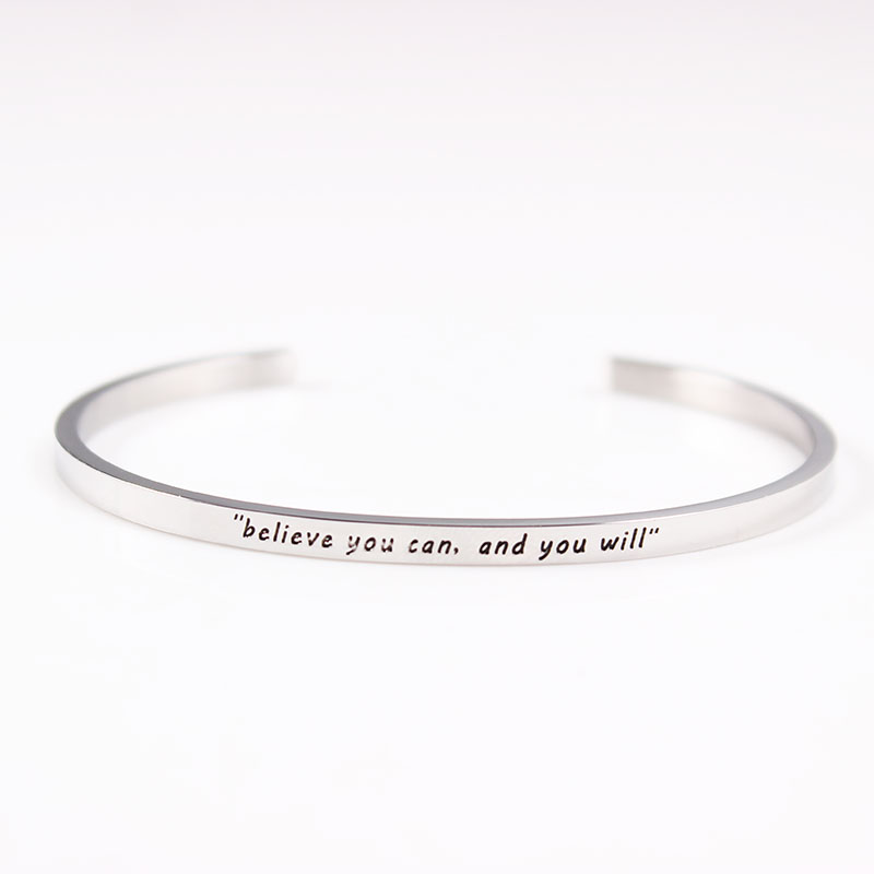 New arrival stainless steel open cuff bracelet silver Handmade Bracelet Bangle engraved believe you can, and you will bangle
