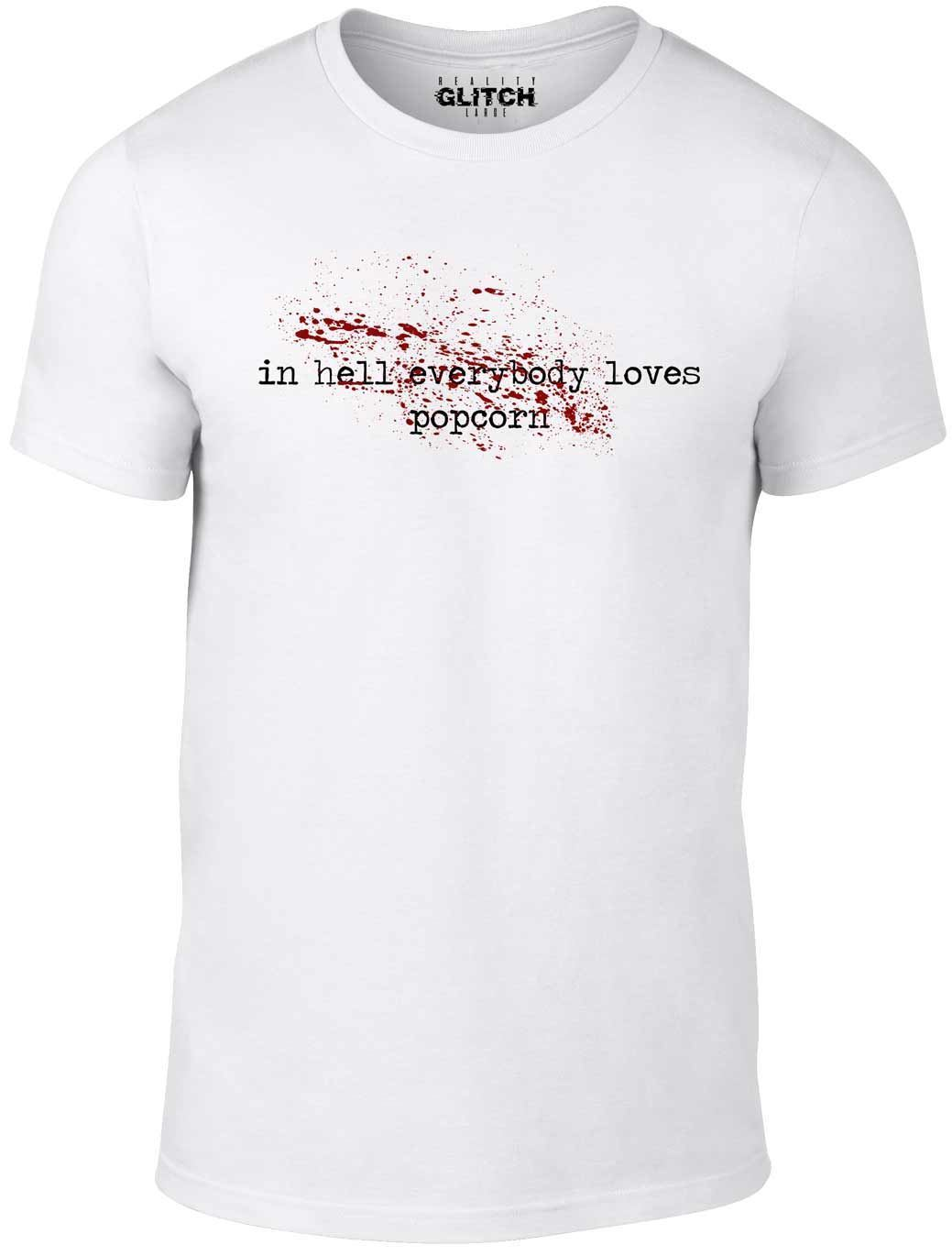 Reality Glitch Men's In Hell Everybody Loves Popcorn T-Shirt. Cool Casual pride t shirt men Unisex New tshirt