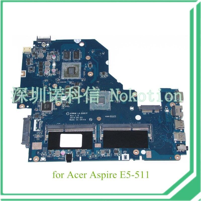 A5WAM LA-B981P REV 1.0 for acer aspire E5-511 laptop motherboard NVIDIA graphics NBMQX11005 NB.MQX11.005
