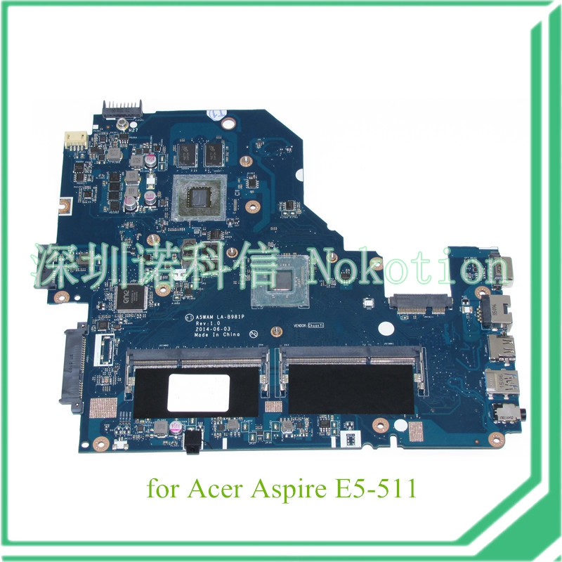 NOKOTION NOKOTION A5WAM LA-B981P REV 1.0 for acer aspire E5-511 laptop motherboard graphics NBMQX11005 NB.MQX11.005 original laptop motherboard for acer e1 571 q5wv1 la 7912p rev 2 0 nbm6b11001 nb m6b11 001 gt710m non integrated graphics card