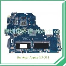 NOKOTION NOKOTION A5WAM LA-B981P REV 1,0 für acer aspire E5-511 laptop motherboard grafiken NBMQX11005 NB. MQX11.005