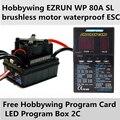 2016 новый подлинный производства Hobbywing EZRUN РГ 80A SL безщеточный водонепроницаемый ESC для 1/10 автомобилей + бесплатная Программа Карты ИНДИКАТОР Программы Box