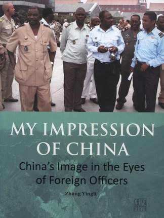MY IMPRESSION OF CHINA. China's Image In The Eyes Of Foreign Officers. 2 Language: English Or French. Dairy Wish Paper Book--18