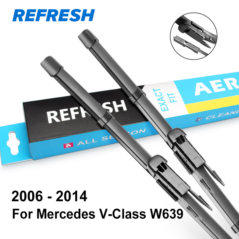 REFRESH Щетки стеклоочистителя для Mercedes Benz V Class Vito Viano W639 W447 V200 V220 V250 109 110 111 114 116 119 126 2.0 2.2 3.0 3.5 - Цвет: 2006 - 2014 ( W639 )