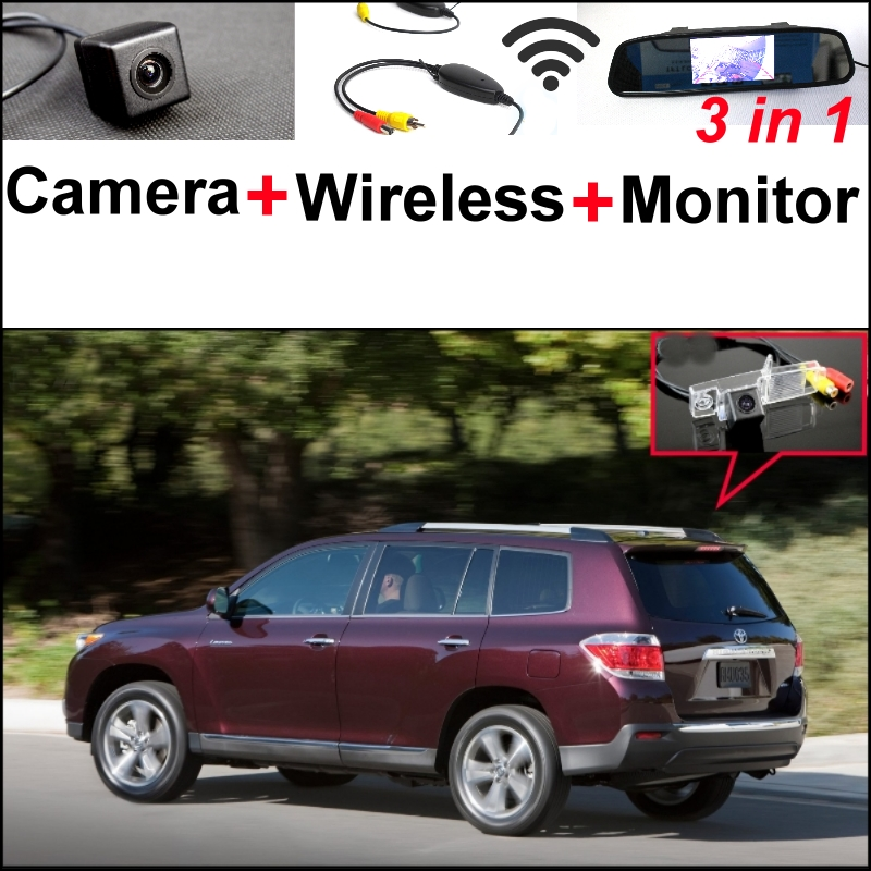 3 in1 Special Rear View Camera + Wireless Receiver + Mirror Monitor Back Up Parking System For TOYOTA Highlander Kluger XU40 MK2 wireless pager system 433 92mhz wireless restaurant table buzzer with monitor and watch receiver 3 display 42 call button