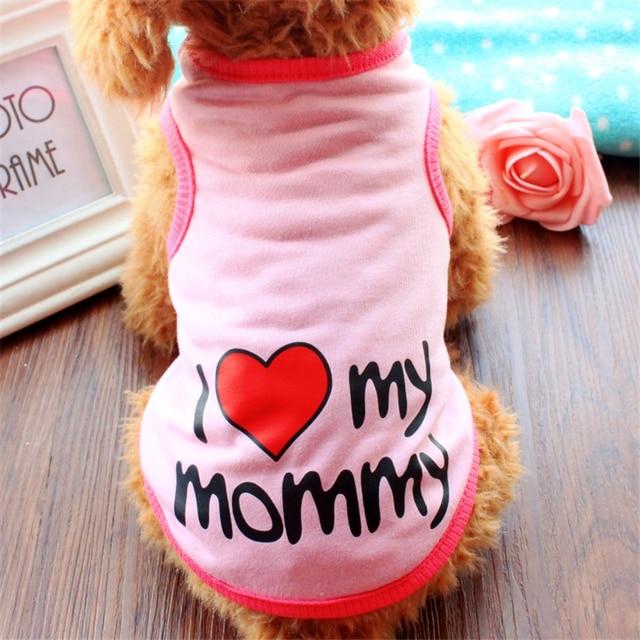 I Love Mommy Pet Vestiti Del Cane di Estate T-Shirt Per Small Puppy cani Chihuah
