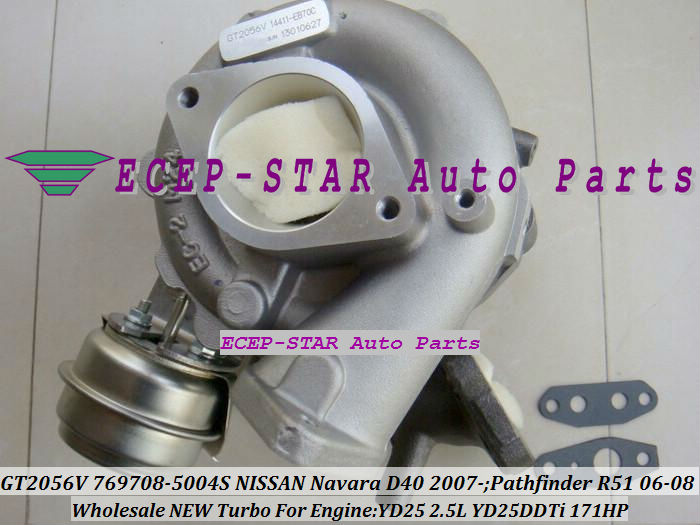 GT2056V 769708 769708-5004 S 14411-EC00C 14411-EC70B Turbo Pour NISSAN Navara D40 Pathfinder R51 2006-YD25DDTi YD25 2.5L 171HP