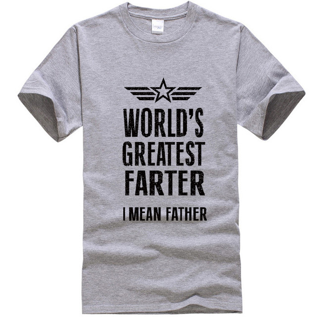 7d73ac1e 2018 New Summer Mens T Shirts Worlds Greatest Farter Funny Fathers Day  Tshirt New Dad Gift Tee Humor Tee Shirt Summer Tops