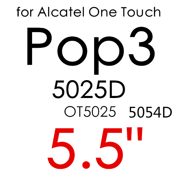 Экран протектор Закаленное Стекло для Alcatel One Touch Pop 3 5,5 5025D Idol 3 POP4 5051 4S Pixi 4 5,0 5010 Pixi3 4,5 5019D 5017 - Цвет: For POP3 5025D