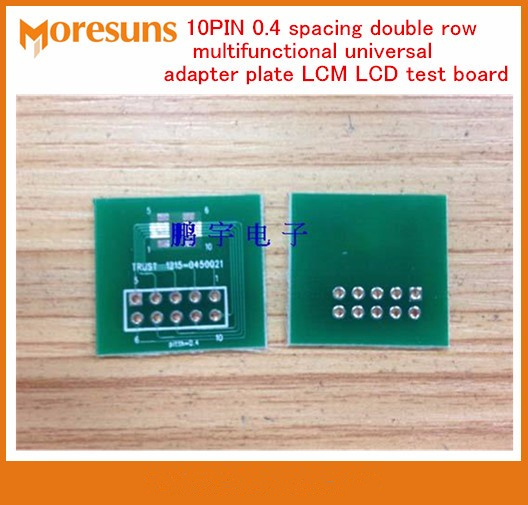 Fast Free Ship 100PCS/lot 10PIN 0.4 spacing double row multifunctional universal adapter plate LCM LCD Test Board PCB board