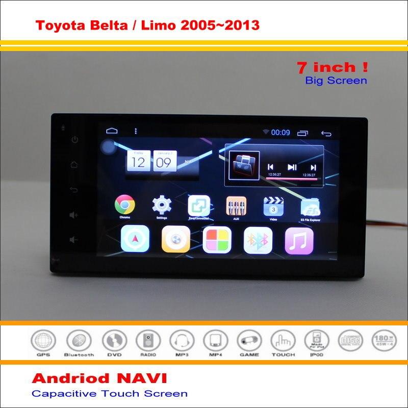 Coche Android Sistema de Navegación GPS Para Toyota Belta/Limo/Fortuner 2005 ~ 2