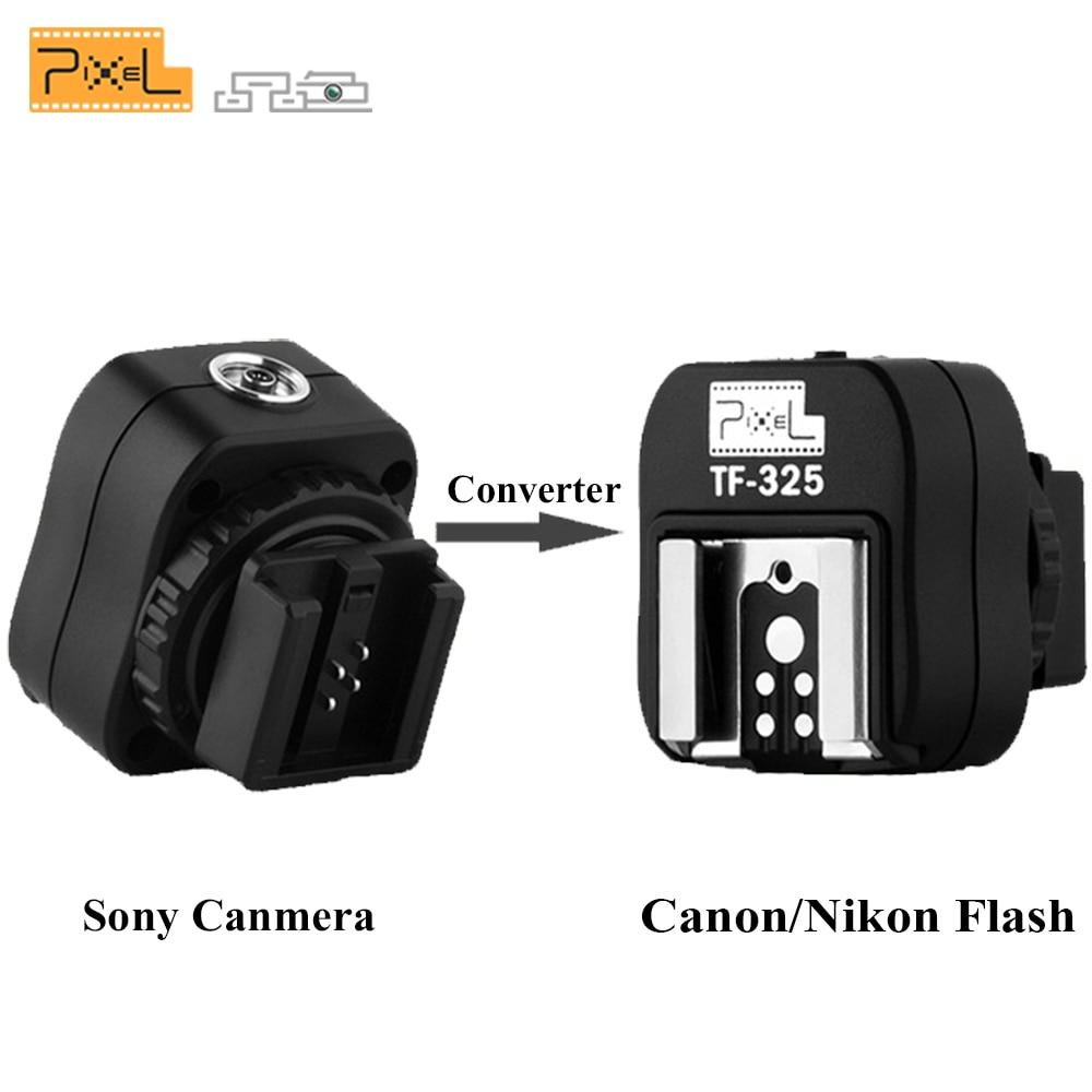 Pixel TF-325 adaptador de Flash zapato caliente Convertidor para Sony A65 A37 A77 A57 A100 A200 cámara Canon Nikon YN560III YN560IV JY-680A