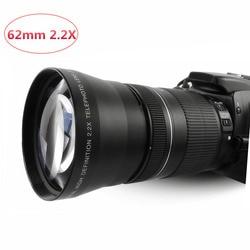 Camera Telephoto Lens 2.2X 62mm High Speed Tele Lente lentes Close Up Altura for Canon Nikon Sony 18-200/18-250mm