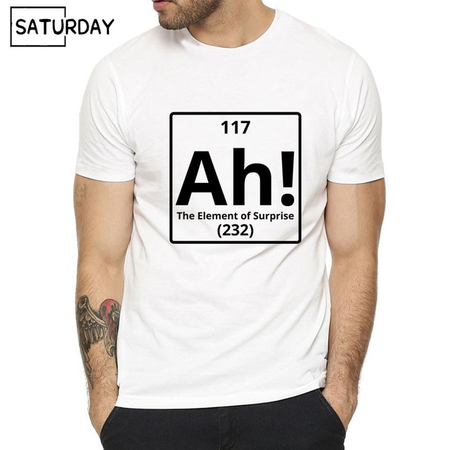 75f3c6be5c8d47 Men Ah! The Element of Surprise Science Funny Print Fashion T-shirt Short  Sleeves White Hipster T-shirt Unisex Clothes