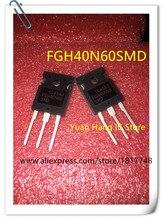 10pcs FGH40N60SMD FGH40N60 SMD 40N60 IGBT 600V TO-247