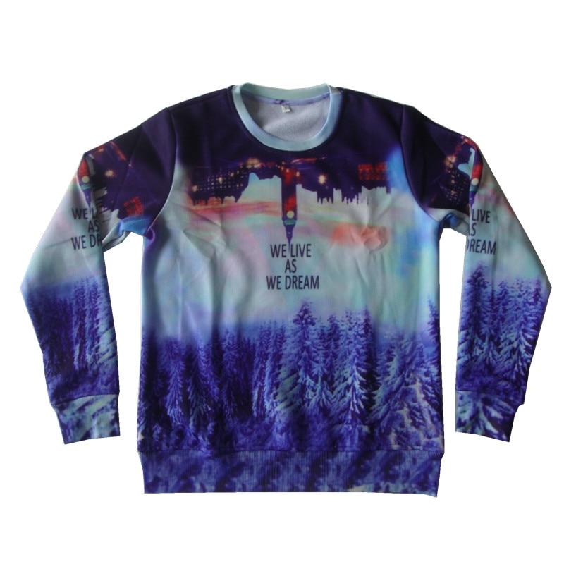 WE LIVE AS WE DREAM Print Pullover Hoodies Size XS-6XL Women Men 3D Sweatshirt City Snow Tree Brand Design Fleece Warm Clothes