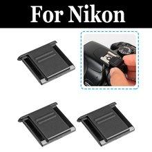 4X Вспышка Горячий башмак Защитная крышка Pentax DSLR камера аксессуары для nikon D750 D7500 D800 D800E D810 D810A D850 Df E8400 Z6 Z7