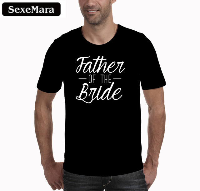 c550b453 SexeMara Casual Men T Shirt Father Of The Bride Print Letter Tops Tee Black  O-Neck Short Sleeve Wedding Shirt