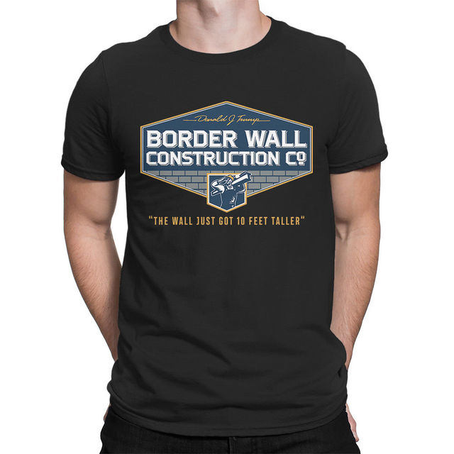 523655c5cdf2 Trump Border Wall Construction Co. Funny T-Shirt Build The Wall, Deport  Them All 2019 Summer Casual Tee Shirt Fitness T-Shirts