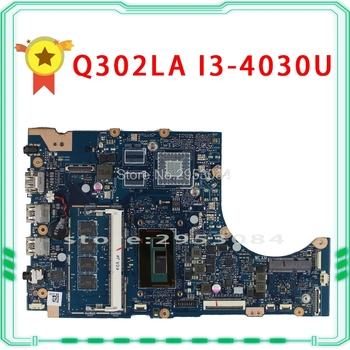 FOR 60NB05Y0-MB2300 FOR ASUS Q302LA TP300LA TAP300 TAP300LJ TP300LD Q302L i3-4030U 1.9Ghz Laptop motherboard 100% perfect work