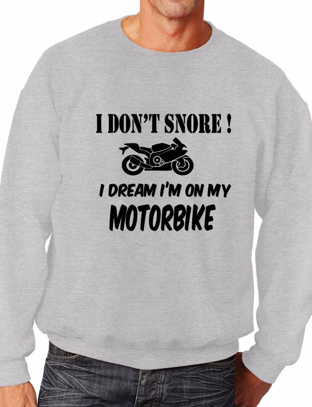 I Don 39 t Snore Bikers Superbike Biker Comedy Mototrbike Sweatshirt Size XS XXL E105 in Hoodies amp Sweatshirts from Men 39 s Clothing