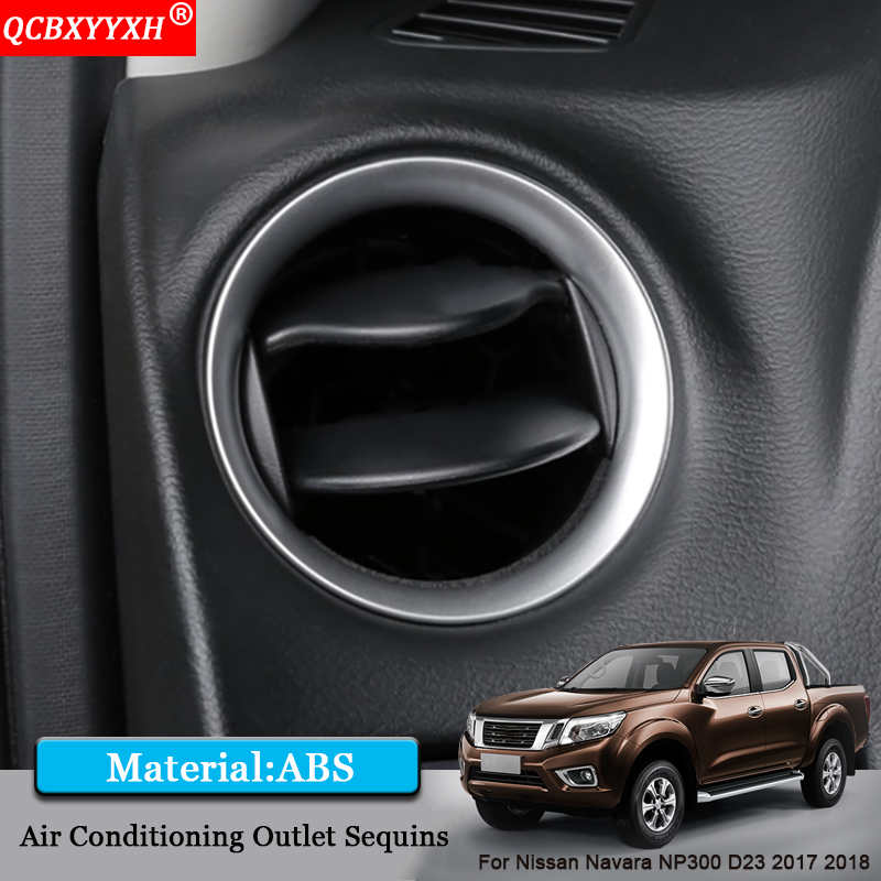 QCBXYYXH Car Styling ABS Air Conditioning Outlet Sequins Internal Stickers Car Accessories For Nissan Navara NP300 D23 2017 2018