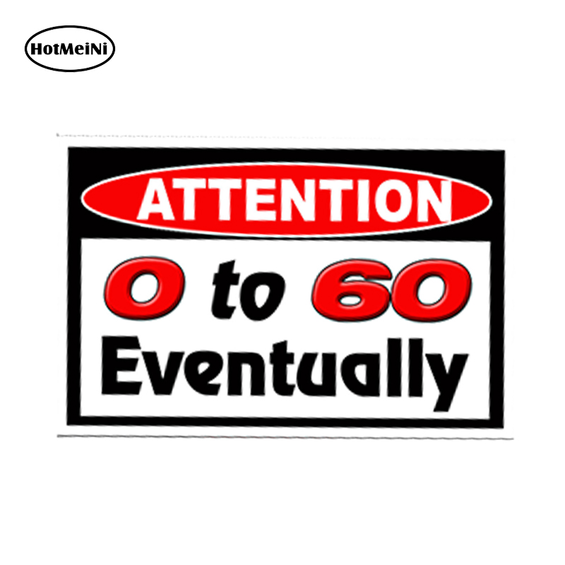 HotMeiNi 0 to 60 Eventually Sticker Car Truck Vehicle JDM Euro Graphic Car Styling Car S ...