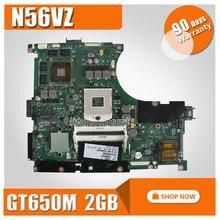 For ASUS N56VZ laptop Motherboard fit N56VM N56VJ N56VZ N56VB mainboard N56VM REV2 3 GT650 2G