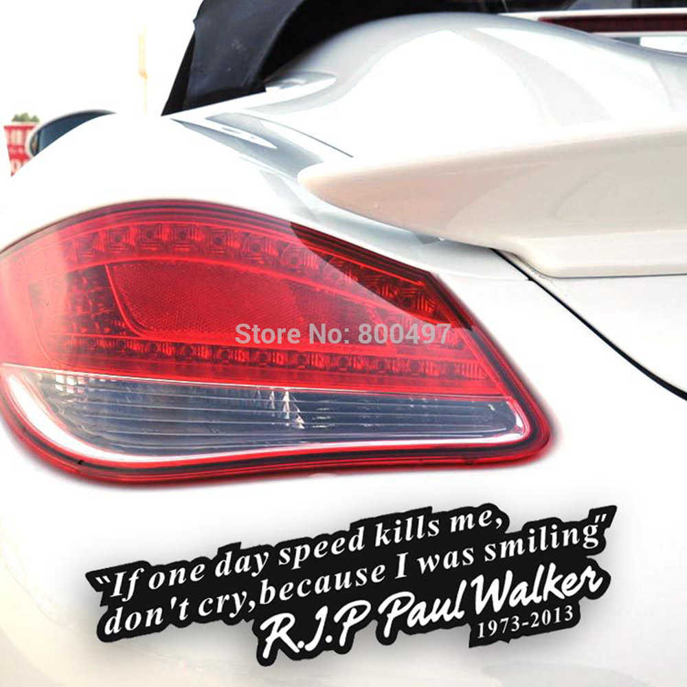 Paul walker motto fast and furious car sticker auto decal car accessories for tesla toyota chevrolet
