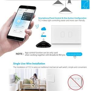 Image 3 - 2019 Broadlink TC2 US/AU version 1 2 3 Gang WiFi Home Automation Smart Remote Control Led Light Switche Touch Panel via RM Pro+